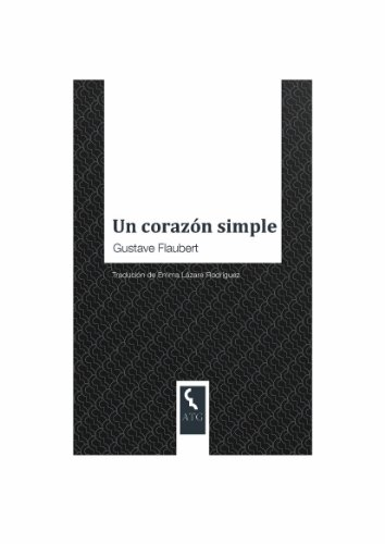 Un corazón simple (Galician Edition)