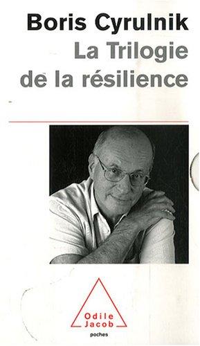 La Trilogie de la résilience : Coffret 3 volumes : Un merveilleux malheur ; Les vilains petits canards ; Le murmure des fantômes
