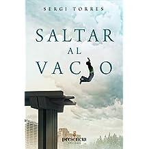 Saltar al vacío: La experiencia cotidiana de la conciencia absoluta (Spanish Edition)