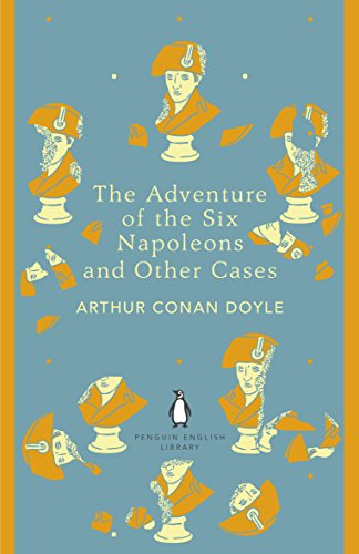 The Adventure of the Six Napoleons and Other Cases (The Penguin English Library) (English Edition) (Kid Cd Player)