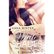 White Shades - The call of Angel