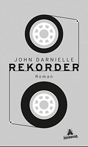 Darnielle, John: Rekorder