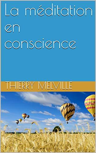 La méditation en conscience