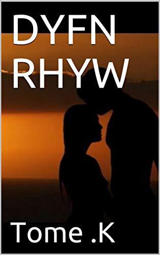 DYFN RHYW (Welsh Edition)