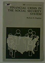Financial crisis in the Social Security system (Domestic affairs studies)