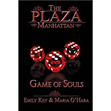 Game of Souls (The Plaza Manhattan 3)