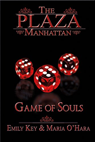 Game of Souls (The Plaza Manhattan 3) von [Key, Emily, O`Hara, Maria]