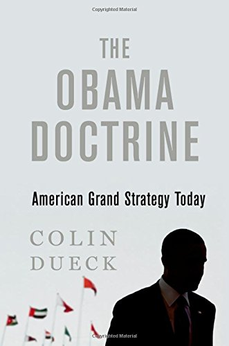 the-obama-doctrine-american-grand-strategy-today