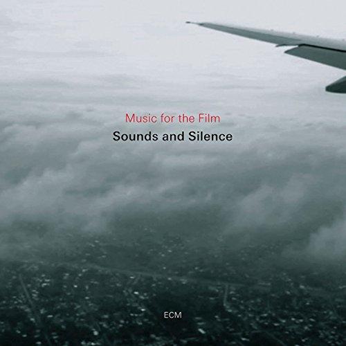 Preisvergleich Produktbild Sounds And Silence. Music For The Film
