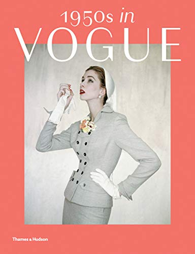 1950s in Vogue: The Jessica Daves Years, 1952-1962 -