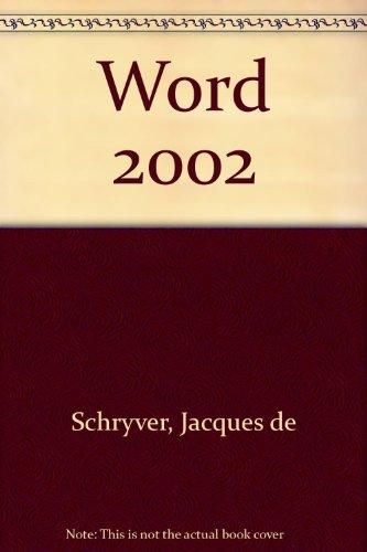 Se Former en 1 Jour à WORD 2002 par Jacques de Schryver, Linda Steven