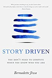 Story Driven: You don't need to compete when you know who you are (English Edition)