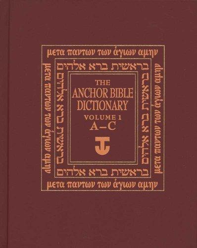 Anchor Bible A-C V 1 (Anchor Yale Bible Dictionary) (Dictionary Yale Anchor Bible)