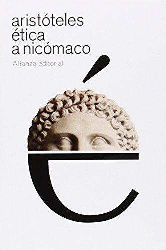 Ética a Nicómaco (El Libro De Bolsillo - Clásicos De Grecia Y Roma) por Aristóteles
