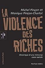 La violence des riches de Michel PINÇON