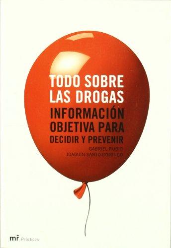 Todo sobre las drogas (Manuales Practicos (m.Roca))