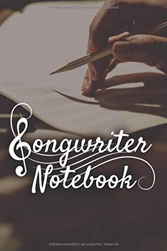 Songwriter Notebook: Musiker Tagebuch I Notenheft oder Notizbuch für Songtexte