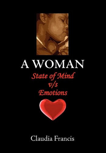 A Woman State of Mind V/S Emotions