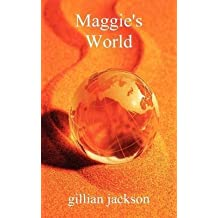 [(Maggie's World)] [By (author) Gillian Jackson] published on (December, 2012)