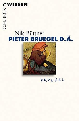 Pieter Bruegel d.Ä. (Beck'sche Reihe)