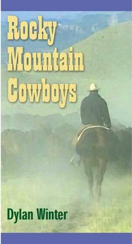 Rocky Mountain Cowboys por Dylan Winter