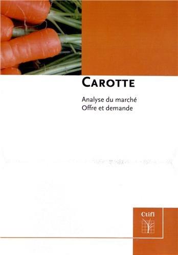 Carotte : Analyse du marché, offre et demande