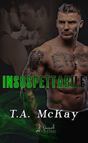 Insospettabile di [McKay, T.A.]