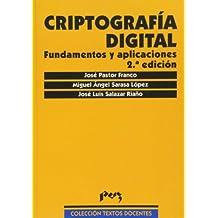 Criptografía Digital.   Fundamentos y aplicaciones (Textos Docentes)