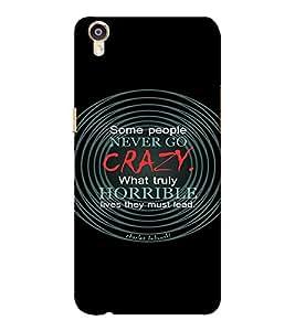 EPICCASE Crazy lives Mobile Back Case Cover For Oppo F1 Plus (Designer Case)