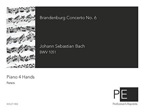 Brandenburg Concerto No. 6 - For Piano 4 Hands (Reger)