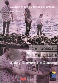 Download Tre Uomini E Una Gamba Aldo Giovanni E Giacomo Pdf Bishalziad