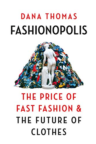 Fashionopolis: The Price of Fast Fashion - and the Future of Clothes (English Edition)