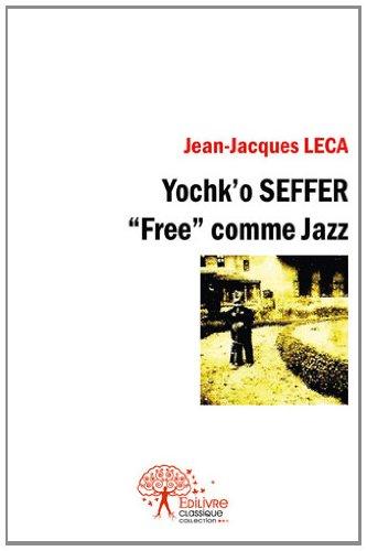 Yochk'o Seffer,