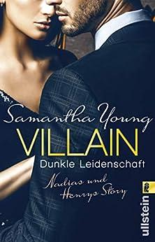 Villain – Dunkle Leidenschaft: Nadias und Henrys Story von [Young, Samantha]