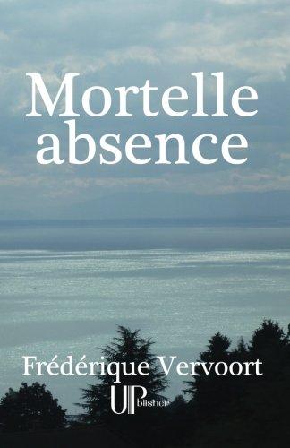 Mortelle absence par Frédérique Vervoort