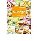 Dr. Oetker: K?sekuchen von A-Z: Von Amarettini-Pflaumen-Torte bis Zitronen-Klecksel-Kuchen (Hardback)(German) - Common