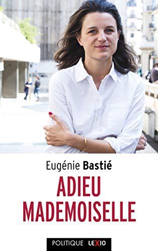 Adieu Mademoiselle par Eugenie Bastie