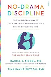 [(No-Drama Discipline : The Whole-Brain Way to Calm the Chaos and Nurture Your Child's Developing Mind)] [Author: Daniel J. Siegel , Tina Payne Bryson] published on (January, 2015)