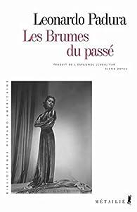 """Afficher """"Les brumes du passé"""""""