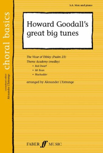 howard-goodalls-great-big-tunes-sa-men-choral-basics-choral-basics-faber