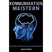 Kommunikation meistern: Psychologie der Kommunikation zwischen Menschen