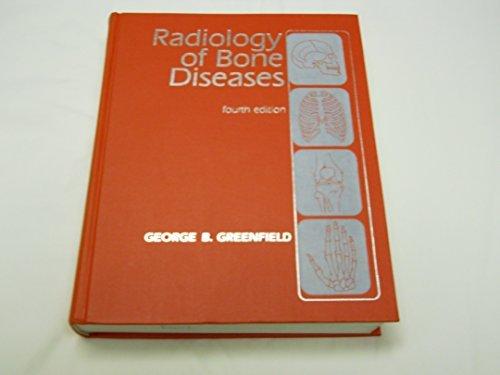 Radiology of Bone Diseases by George B. Greenfield (1986-03-01)
