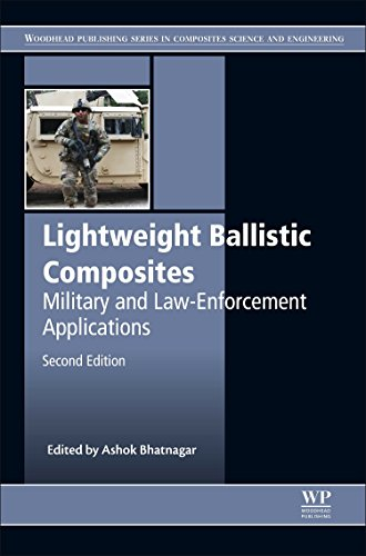 Lightweight Ballistic Composites: Military and Law-Enforcement Applications (Woodhead Publishing Series in Composites Science and Engineering)