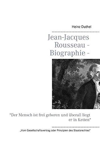 """Buchcover: Jean-Jacques Rousseau - Biographie: """"Der Mensch ist frei geboren und überall liegt er in Ketten"""""""