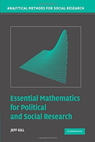 Essential Mathematics for Political and Social Research (Analytical Methods for Social Research) by Jeff Gill (2006-04-24)