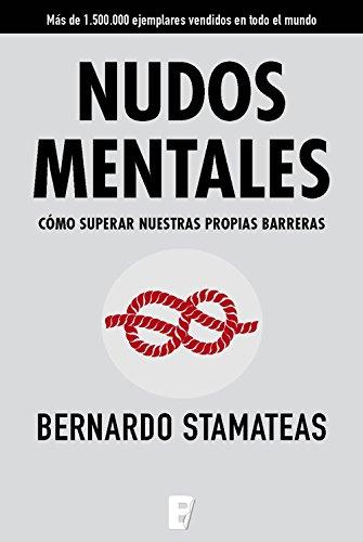 Nudos mentales por Bernardo Stamateas