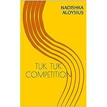 TUK TUK COMPETITION (ROO THE LITTLE RED TUK TUK Book 2)