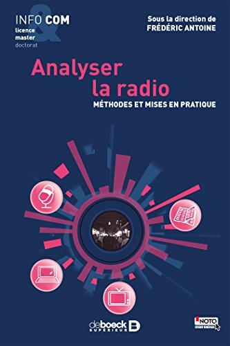 Analyser la radio : Méthodes et mises en pratique par Frédéric Antoine