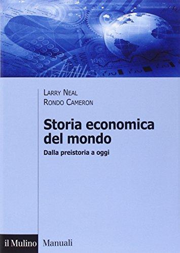 Storia economica del mondo. Dalla preistoria a oggi