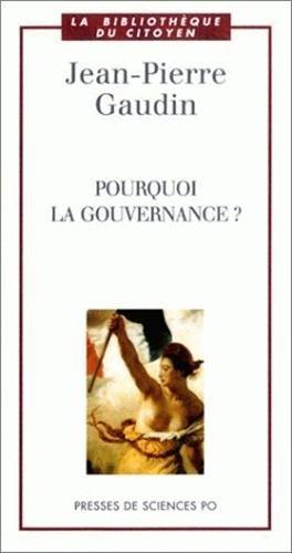 Pourquoi la gouvernance ?